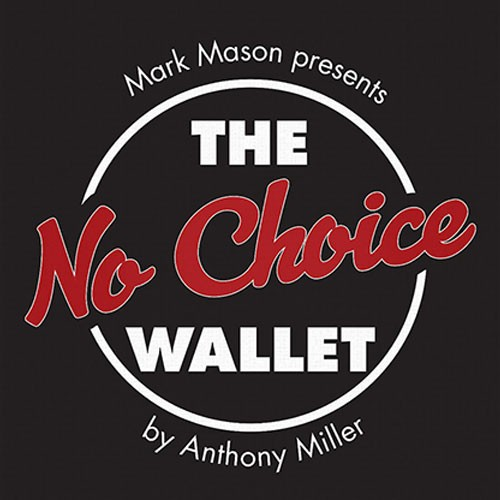 No Choice Wallet