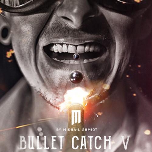 Bullet Catch V