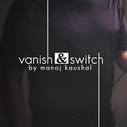 Vanish & Switch